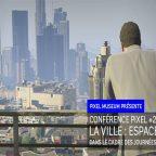 EVENEMENTS   Conférence Pixel #2 : «La ville : espace de jeu»