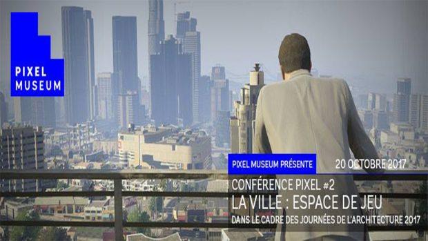 """Conférence Pixel #2 : """"La ville : espace de jeu"""""""