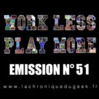 PODCAST | « Work Less, Play More » émission radio #51