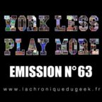 PODCAST | « Work Less, Play More » émission radio #63